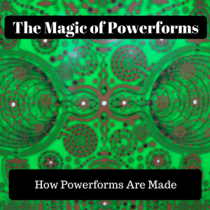 How Powerforms are made